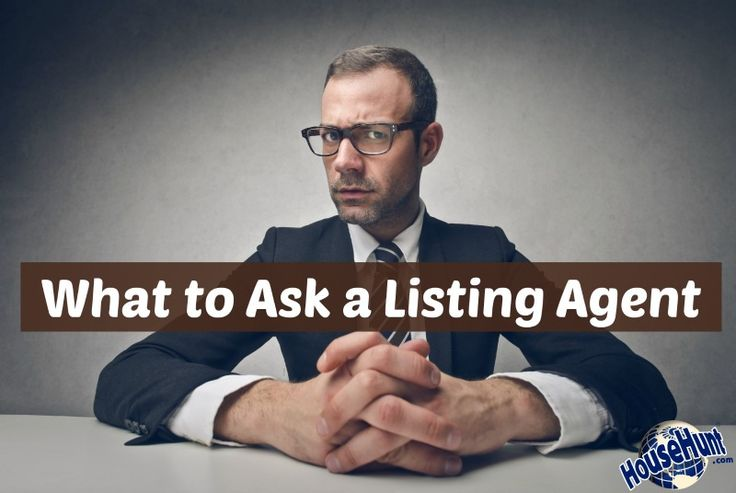 When you're looking for a Realtor, you need to know what to ask a listing agent. Here's what to ask (and what answers you should hear).