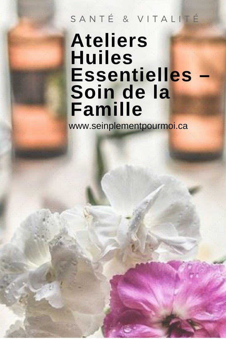 Ateliers Huiles Essentielles – Soin de la Famille