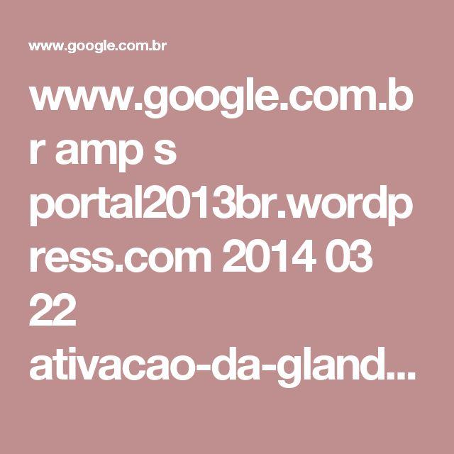 www.google.com.br amp s portal2013br.wordpress.com 2014 03 22 ativacao-da-glandula-pineal-homem-abre-terceiro-olho-com-um-ima amp