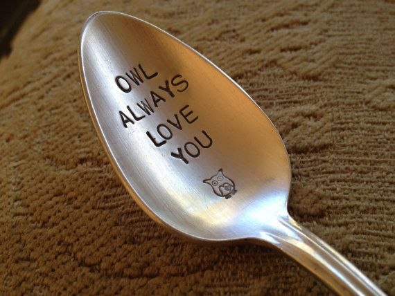 Hey, I found this really awesome Etsy listing at http://www.etsy.com/listing/120871969/owl-always-love-you-vintage-silverware