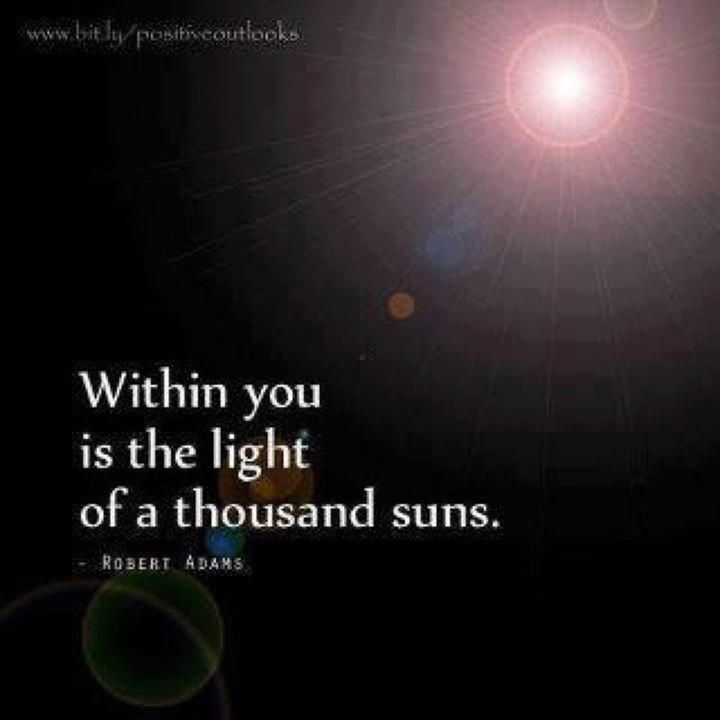 quotes about light   Inspirational Quotes within you is the light of a thousand suns
