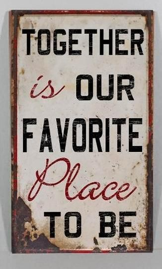 """Together is our favorite place to be."" love quotes 