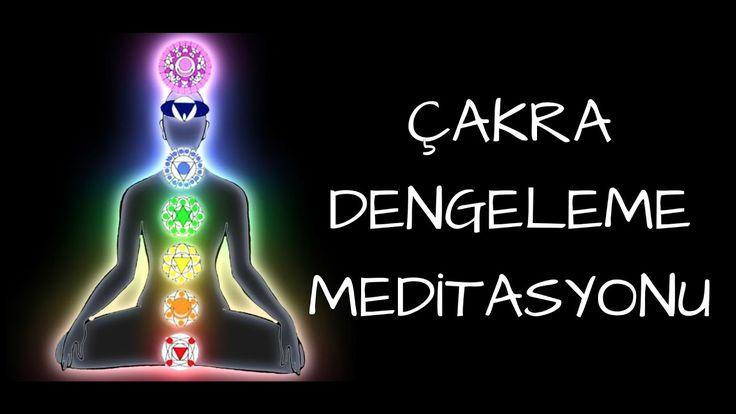 Çakra Dengeleme Meditasyonu