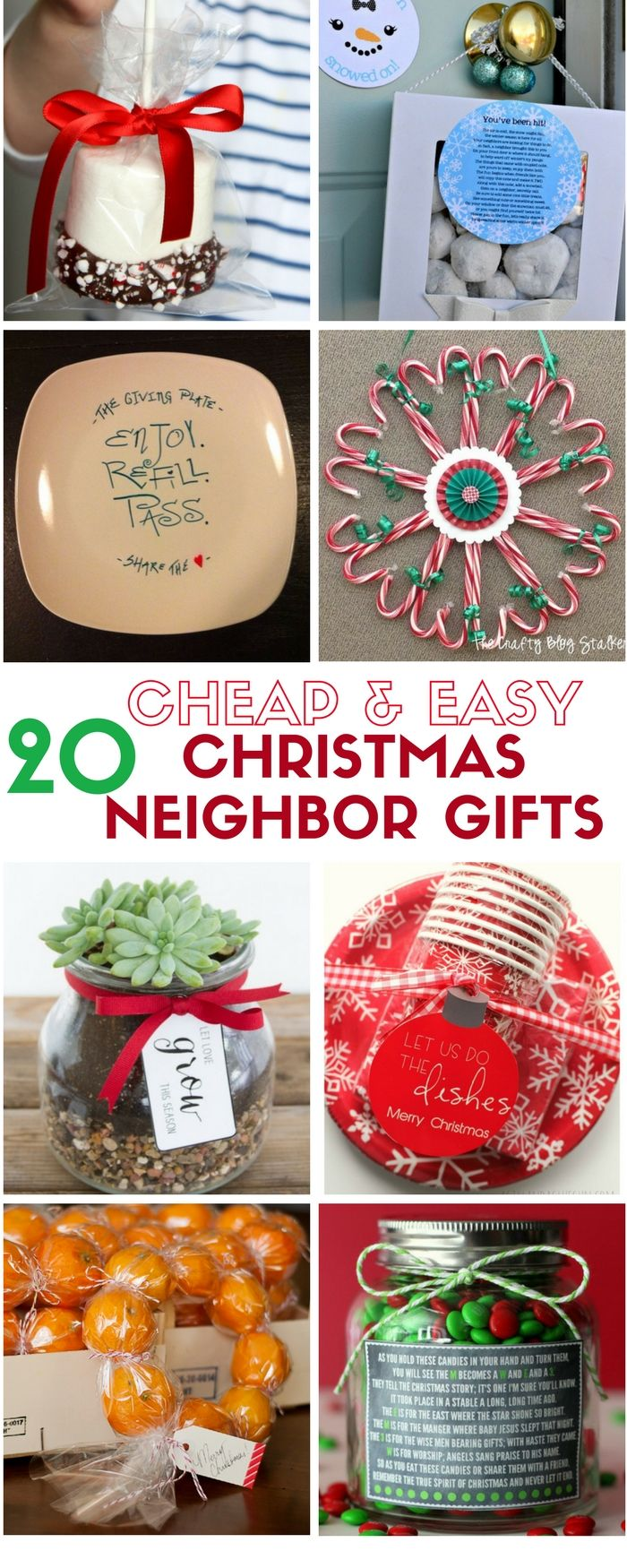 20 Cheap And Easy Diy Christmas Neighbor Gifts They Will Love Christmas Neighbor Easy Christmas Diy Neighbor Christmas Gifts