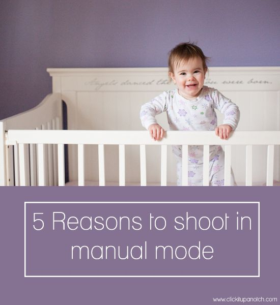 5 Reasons to shoot in manual mode