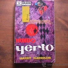 Mundo yerto, Harry Harrison, Vertice, 1965