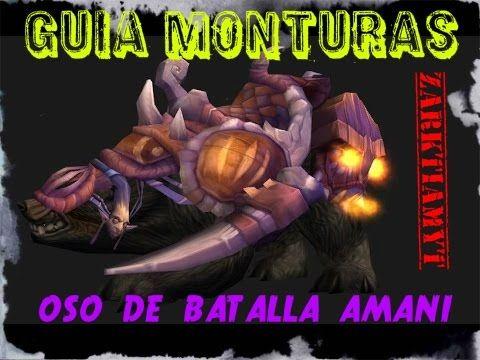 World of Warcraft | Guia Monturas | Zulaman | Oso de Batalla Amani