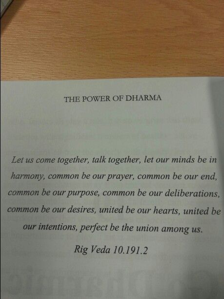 Quote from the Rig Veda in the Power of Dharma on coming together.  www.godharmic.com