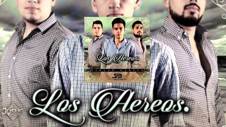 Virlan Garcia - Los Aereos ( Estudio 2016 ) - YouTube Music