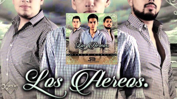 Virlan Garcia - Los Aereos ( Estudio 2016 ) - YouTube Music