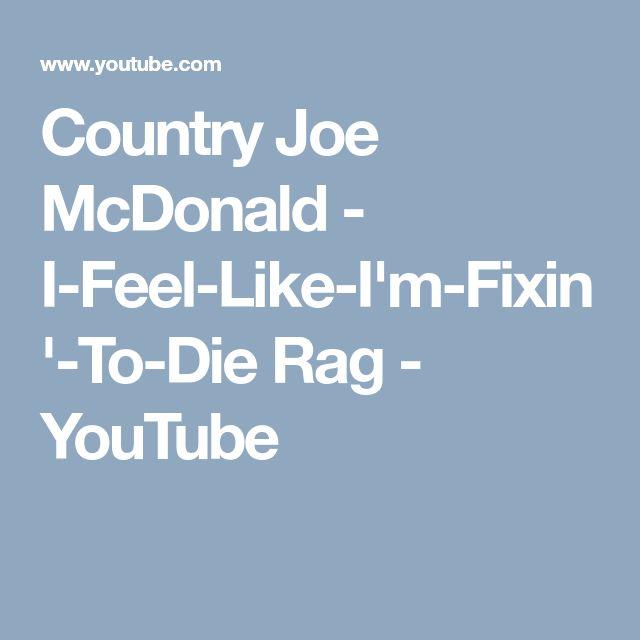 Country Joe McDonald - I-Feel-Like-I'm-Fixin'-To-Die Rag - YouTube
