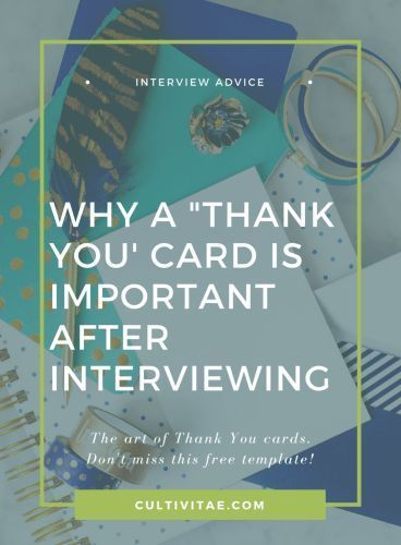Why a Thank You Card is Important After Interviewing job