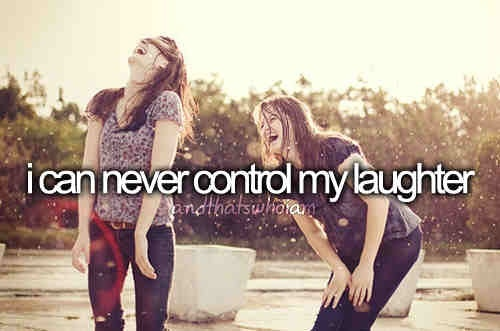 I Can Never Control My Laughter and That's Who I Am