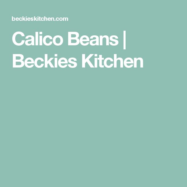 Calico Beans | Beckies Kitchen