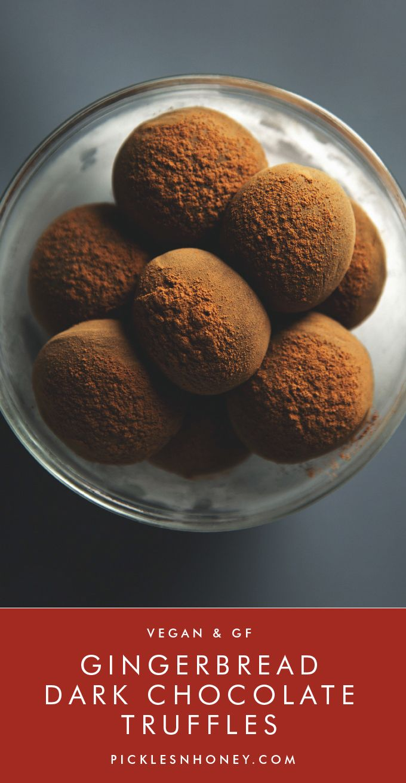 Gingerbread Dark Chocolate Truffles (Vegan + Gluten-Free)