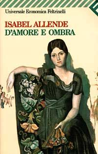 D'amore e ombra - Isabel Allende - 321 recensioni su Anobii