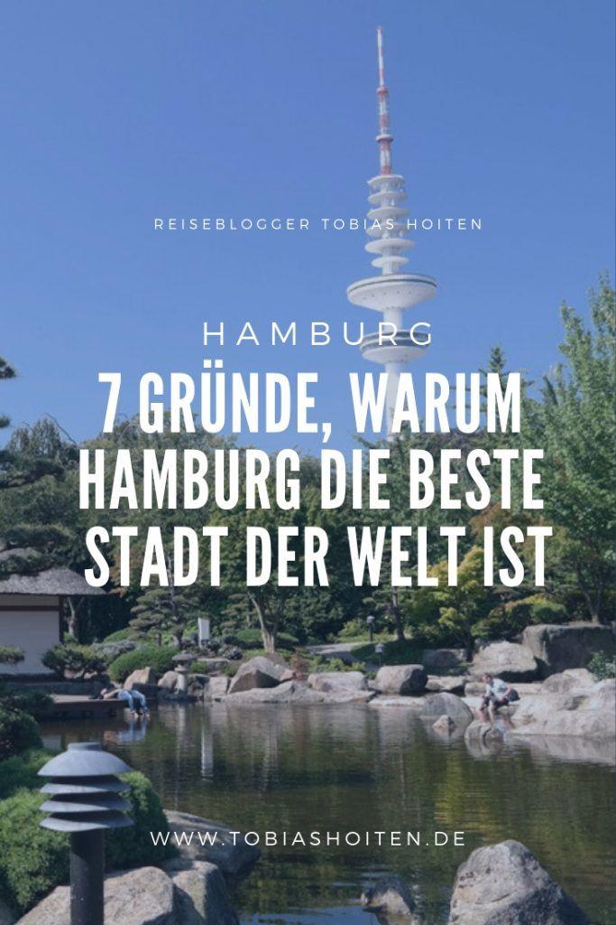 7 Grunde Warum Hamburg Die Beste Stadt Der Welt Ist Reisen Deutschland Reise Inspiration Hamburg