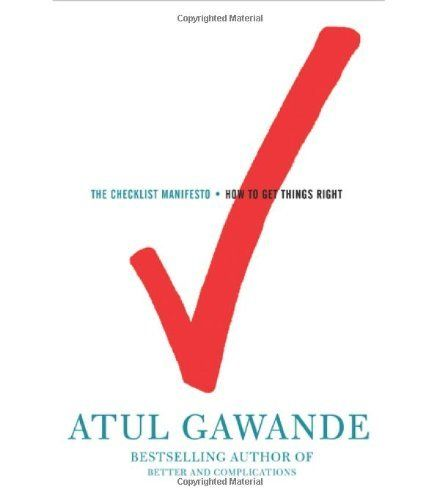 The Checklist Manifesto: How to Get Things Right by Atul Gawande, http://www.amazon.com/dp/0805091742/ref=cm_sw_r_pi_dp_zFnOpb04YJZK8
