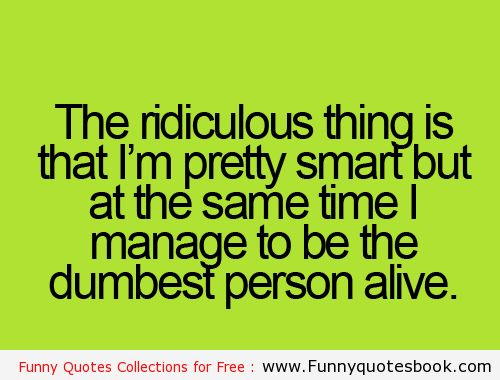 Pinterest Life Quotes: The Ridiculous Thing In Life