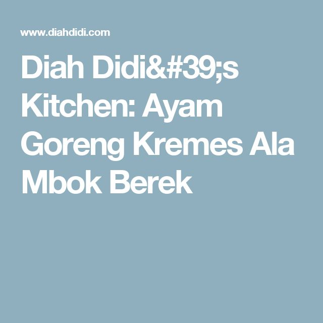 Diah Didi's Kitchen: Ayam Goreng Kremes Ala Mbok Berek