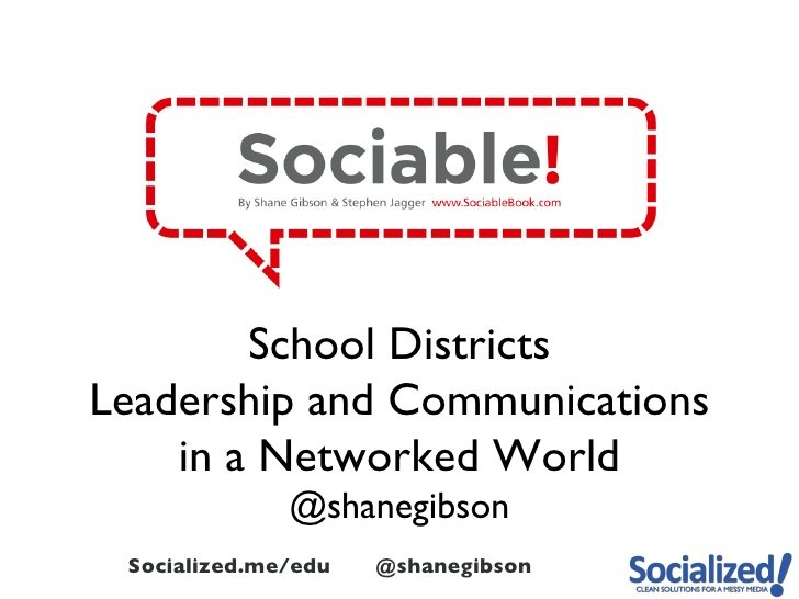 Social Media For School Districts and Educators by Shane Gibson, via Slideshare