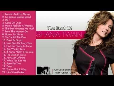Best Songs Of Shania Twain   Shania Twain's Greatest Hits - From YouTube & MTV