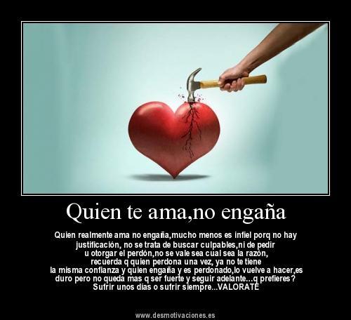 no lastimes a quien mas te ama | Quien te ama,no engaña - Quien realmente ama no engaña,mucho menos ...