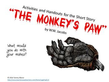 """Activities and Handouts for the short story """"The Monkey's Paw"""" by W.W. Jacob. Items included: Reading for Meaning: The Monkey's Paw by W.W. Jacobs (with suggested answers)Vocabulary for The Monkey's Paw by W. W. Jacobs (includes definitions)Foreshadowing Handout (with suggested answers)10 Question Quiz on the Story with answers (Multiple choice and matching)Task Cards for """"The Monkey's Paw""""Please download the preview."""