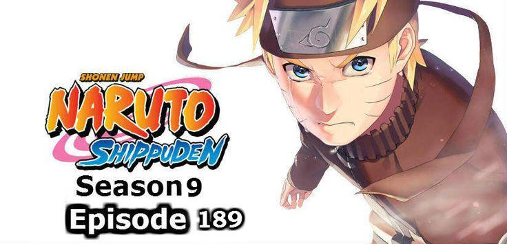 Naruto Shippuden Episode 189, Naruto Shippuden streaming, Naruto Shippuden online, Naruto Shippuden episodes, watch Naruto Shippuden manga, Naruto Shippuden english dubbed episodes, download naruto shippuden english dubbed episode 189