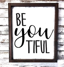 BeYouTiful Inspirational Quote, Inspirational Home Decor, Simply Southern Sign Co.