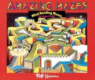 Amazing Mazes by Rolf Heimann
