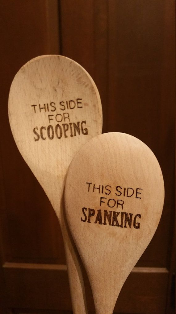 Wood burned spoons, inscribed with instructions for use.  Recommended for parents of unruly children...or whatever else!