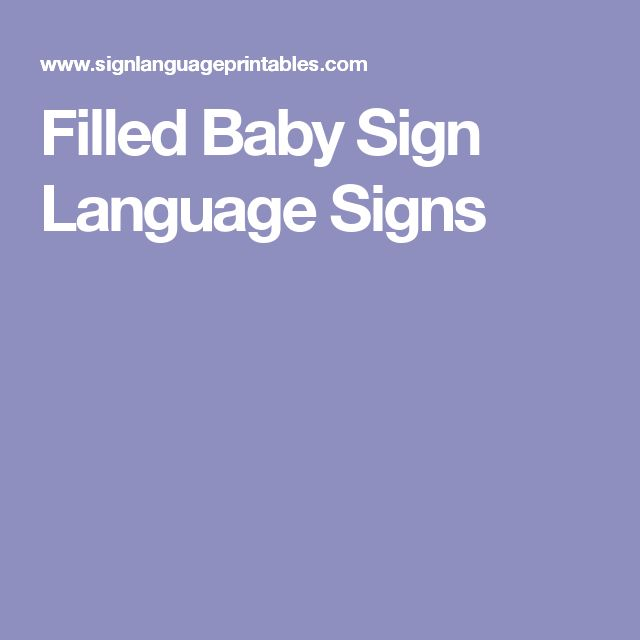 Filled Baby Sign Language Signs