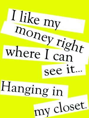 Frames | Money | In my Closet | Fashion Quotes | Cut Outs | White Frame | Home Decor | Style Fiesta