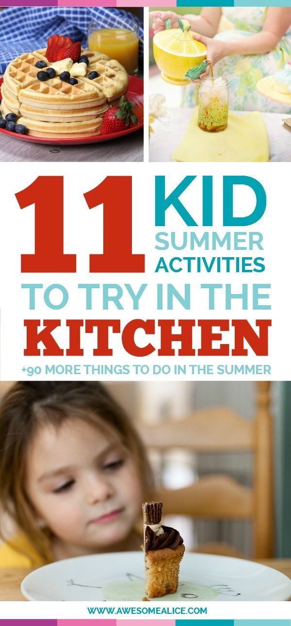 "Here's a list of 11 activities for kids to try in the kitchen this summer. Put these 101 activities on your summer bucket list and it will prevent your kids from being bored, and let them create memories that will last all the way to the first day of school when they're asked: ""What did you do this summer?"""