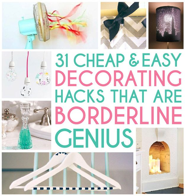 31 Cheap And Easy Decorating Hacks..good stuff!