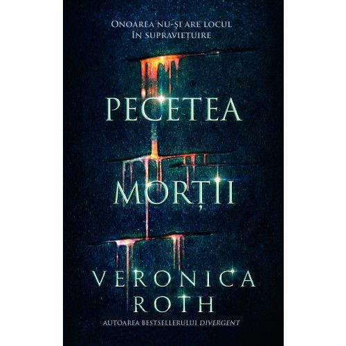 Pecetea mortii - Veronica Roth (recenzie)  Editura Corint