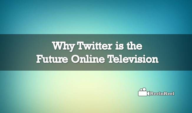 Why Twitter is the Future Online Television