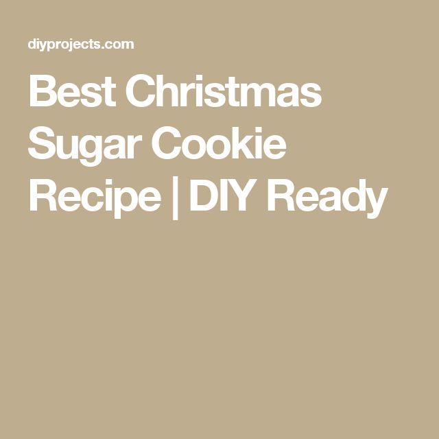 Best Christmas Sugar Cookie Recipe | DIY Ready