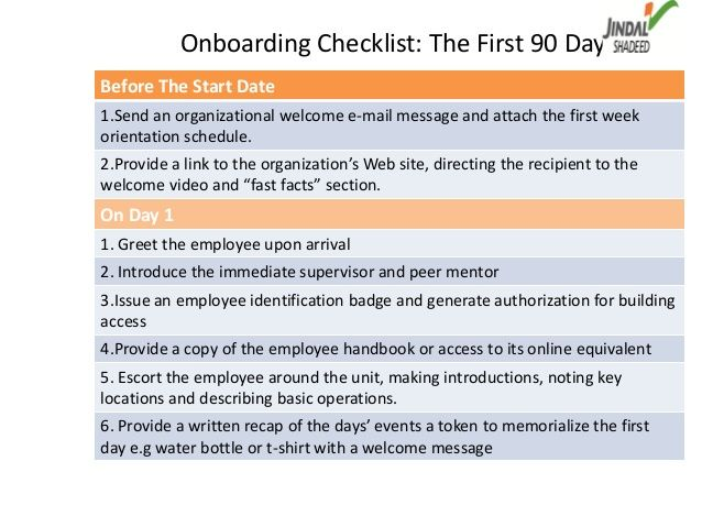 Onboarding Checklist: The First 90 DaysBefore The Start Date1.Send An  Organizational Welcome E
