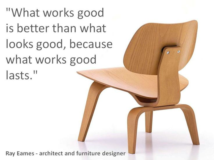 Ray Eames   architect and furniture designer. 139 best Design   Creativity Quotes images on Pinterest