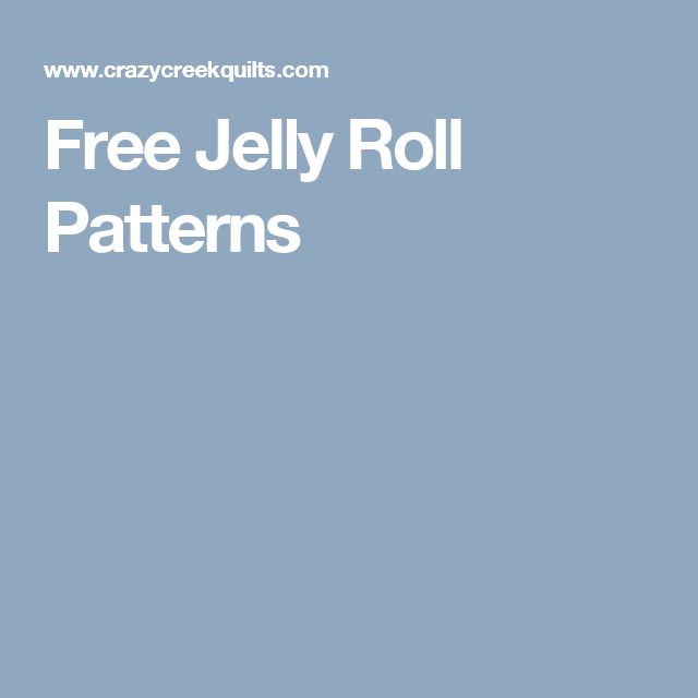 Free Jelly Roll Patterns