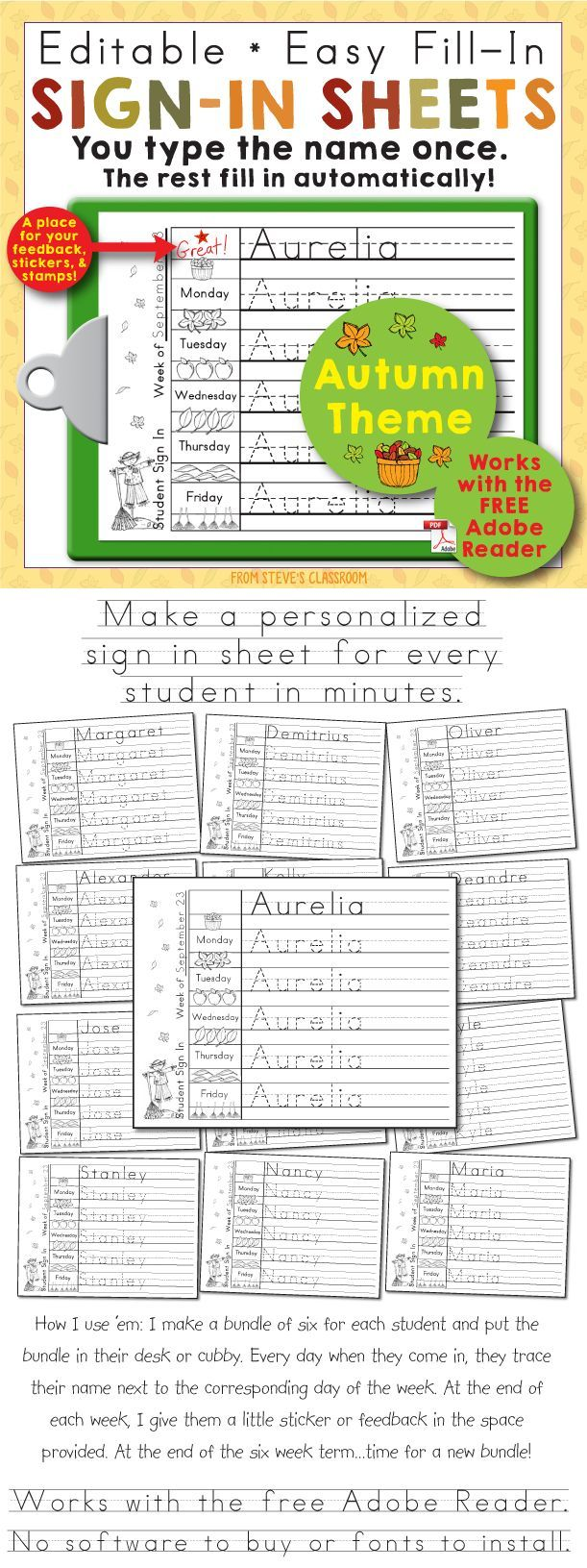 Free! Editable Print-Practice Weekly Sign In Sheets - Autumn Theme. You can use this Adobe PDF template to make a personalized sign in sheet for every student in the class in minutes. Great for keeping track of attendance in preschool and kindergarten. Free!