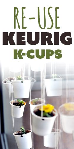 20 Ways To Re-Use Your #Keurig K-Cups