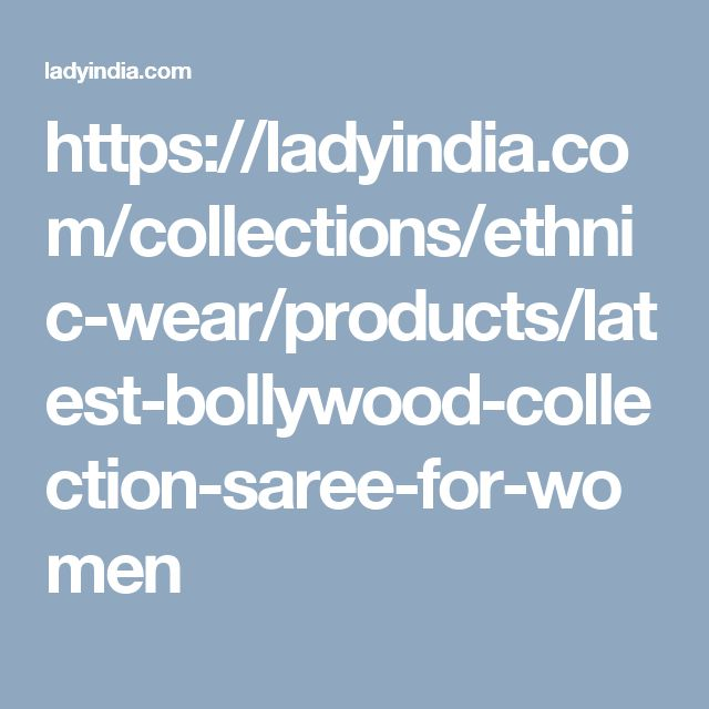 https://ladyindia.com/collections/ethnic-wear/products/latest-bollywood-collection-saree-for-women