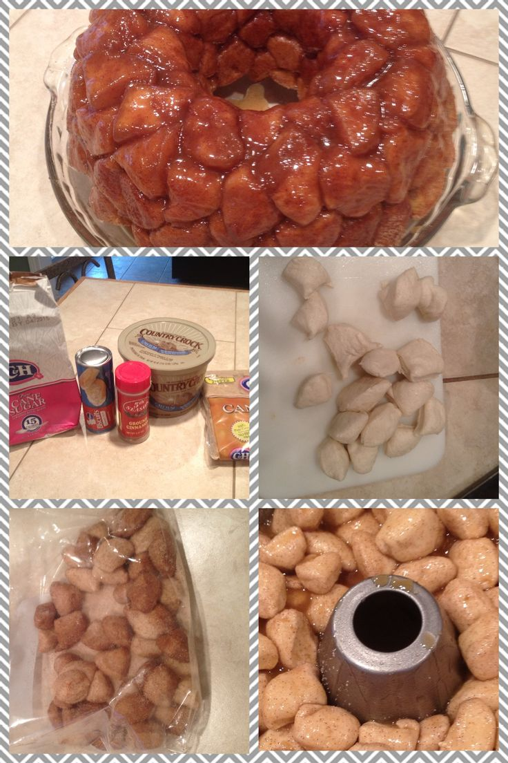 Pillsbury Monkey Bread   What you need: 3/4 cup granulated sugar 2 teaspoons ground cinnamon 4 cans (7.5 oz each) Pillsbury refrigerated biscuits  1/3 cup melted butter/margarine 3/4 cup packed brown sugar   Grease a bundt cake pan. Mix sugar ad cinnamon in a gallon bag. Cut each biscuit into fourths. Shake biscuit pieces in bag to cover pieces; put in pan. Mix butter and brown sugar. Pour over pieces. Bake at 350* F for 40-45 mins. Let cool for 5 mins, then turn upside down.
