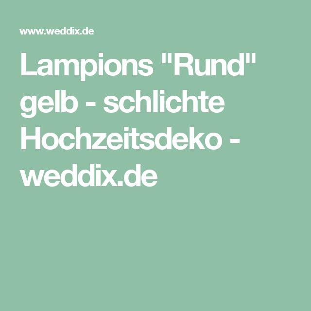 """Lampions """"Rund"""" gelb - schlichte Hochzeitsdeko - weddix.de"""