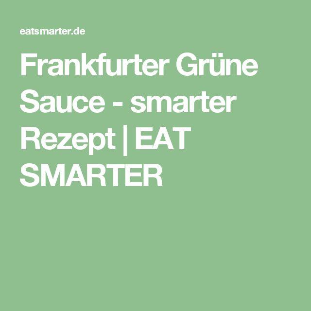 Frankfurter Grüne Sauce - smarter Rezept | EAT SMARTER