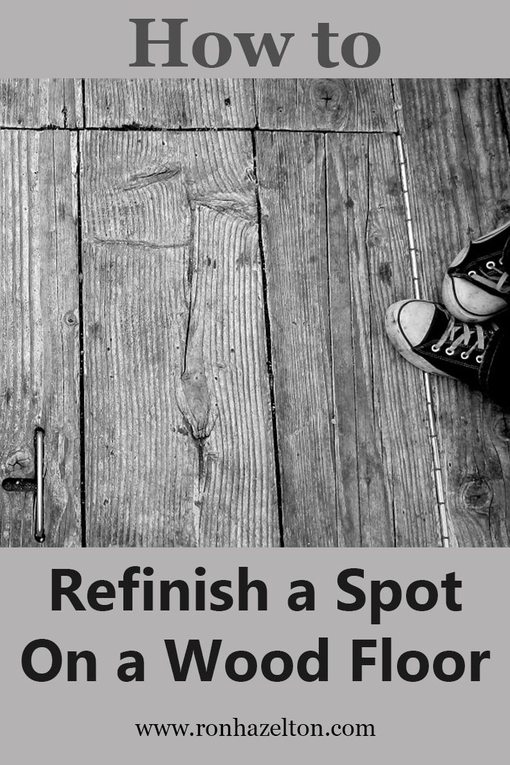 Refinish a worn spot on your hardwood floor without having How to redo wood floors