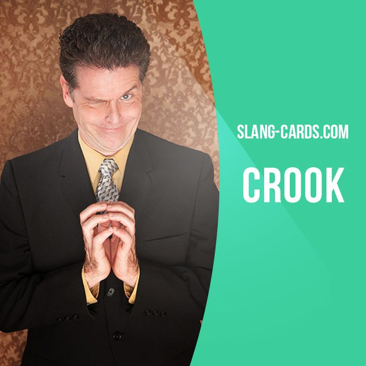"""Crook"" means dishonest person, criminal.  Example: You're going into business with Ron? Haven't you heard? He's a crook. He stole money from his last company.  #slang #englishslang #saying #sayings #phrase #phrases #expression #expressions #english #engl"